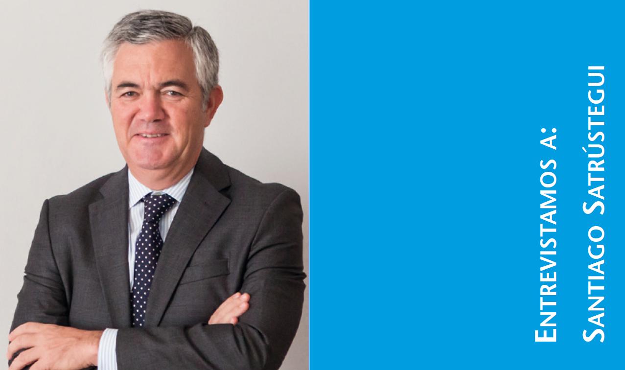 Santiago Satrústegui: Presidente de ABANTE ASESORES